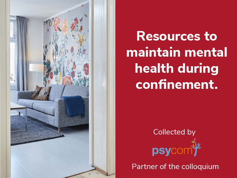 Resources to maintain mental health during confinement.